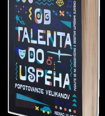 Od talenta do uspeha (+ darilo Zapestnica želja)